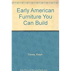 Early American Furniture You Can Build
