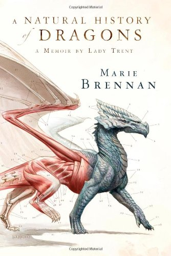 """A Natural History of Dragons - A Memoir by Lady Trent"" av Marie Brennan"