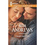 Caught Up in You: In Shady Grove | Beth Andrews