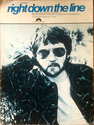 Right Down the Line. Words and Music by Gerry Rafferty [Sheet Music, piano, vocals, chords]
