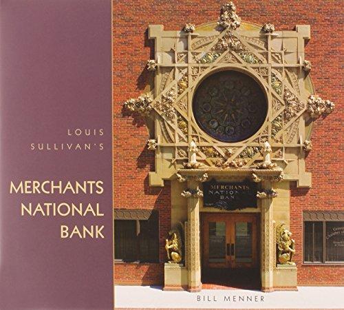 Louis Sullivans Merchants National Bank