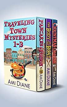 Traveling Town Funny Mystery Box Set (A Traveling Town Mystery #1-3) by [Diane, Ami]