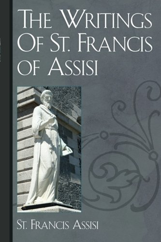 Read Online The Writings Of St. Francis of Assisi pdf epub