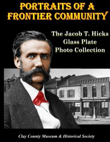 Portraits of a Frontier Community: The Jacob T. Hicks Glass Plate Photo - Glass Photography Plate