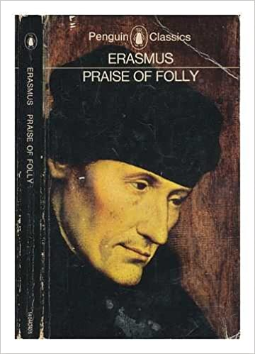 Heritage Press: Moriae Encomium or The Praise of Folly by Desiderius Erasmus (undated)