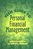 Teen Guide to Personal Financial Management, Marjolijn Bijlefeld and Sharon K. Zoumbaris, 0313360928