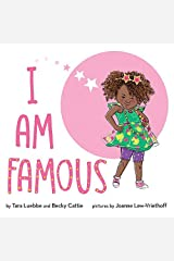 I Am Famous Kindle Edition