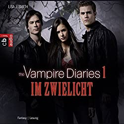 Im Zwielicht (The Vampire Diaries 1)