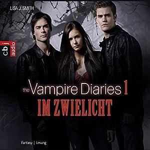 Im Zwielicht (The Vampire Diaries 1) Hörbuch