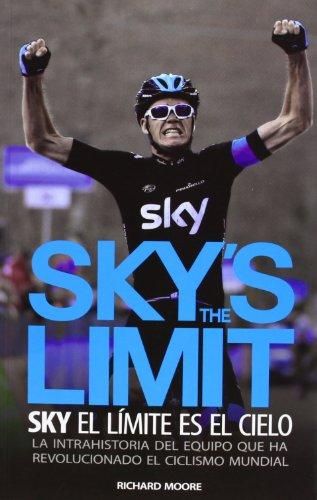 Descargar Libro Sky's The Limit: Sky, El Límite Es El Cielo Richard Moore