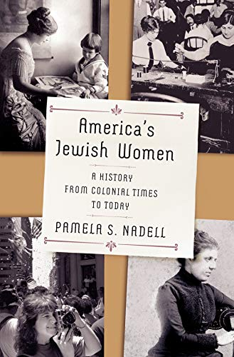 America's Jewish Women: A History from Colonial Times to - History Today In