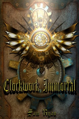 Clockwork Immortal