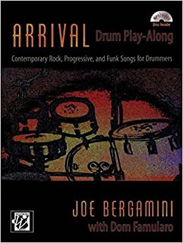 Arrival - Drum Play Along: Contemporary Rock, Progressive, and Funk Songs for Drummers, Book & CD (Wizdom Media)