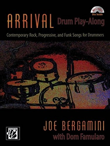 Arrival -- Drum Play Along: Contemporary Rock, Progressive, and Funk Songs for Drummers, Book & CD (Wizdom Media)