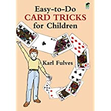 Easy-to-Do Card Tricks for Children (Dover Magic Books)