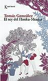 El rey del Honka - Monka (Spanish Edition)