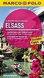 MARCO POLO Reiseführer Elsass: Reisen mit Insider-Tipps. Mit EXTRA Faltkarte & Cityatlas