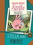 Stella Has Enough (Angry Birds Stella Diaries)
