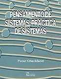img - for Pensamiento de Sistemas, Practica de Sistemas / Systems Thinking, Systems Practice (Spanish Edition) book / textbook / text book