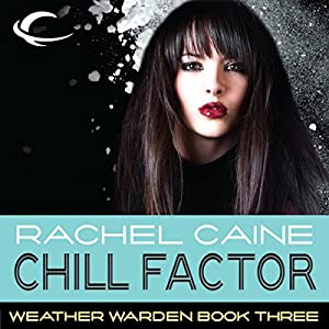 Chill Factor: Weather Warden, Book 3 Audiobook