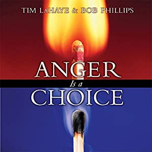 Anger Is a Choice Audiobook