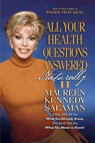 All Your Health Questions Answered Naturally II by Maureen Kennedy Salaman - The Stratford Mall