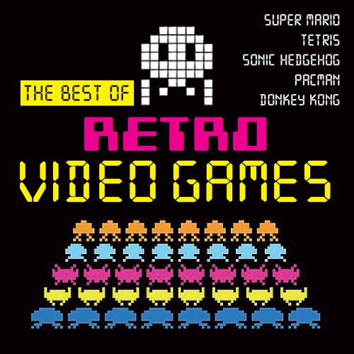 - The Best of Retro Video Games