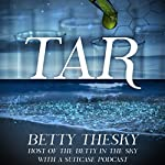 Tar: Tar Collection, Book 1 | Betty Thesky