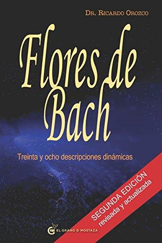 Flores de Bach 38 Descripciones dinámicas  [Orozco, Dr. Ricardo] (Tapa Blanda)