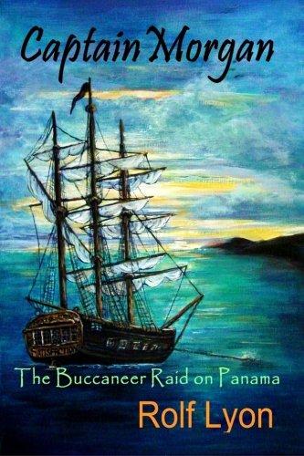 Captain Morgan:  The Buccaneer Raid on -