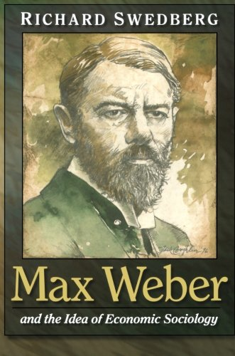 75a0eeece8628 Max Weber and the Idea of Economic Sociology PDF TagsDownload Best Book Max  Weber and the Idea of Economic Sociology