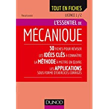 Mécanique - Licence 1 / 2 : L'essentiel (French Edition)