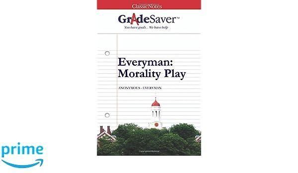 everyman morality play character analysis