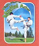 High Flying Martial Arts, John Crossingham and Bobbie Kalman, 0778731405