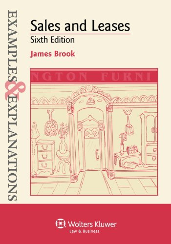 Examples & Explanations: Sales & Leases, 6th Edition