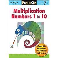 Focus On Multiplication: Numbers 1 - 10