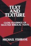 Text and Texture, Michael A. Fishbane, 0805207260