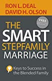 Smart Stepfamily Marriage: Keys to Success in the Blended Family