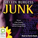 Junk Audiobook by Melvin Burgess Narrated by Katrina Baylis