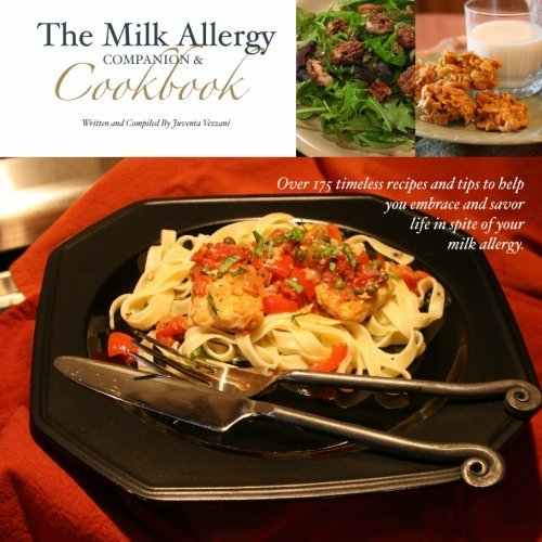 By Juventa Vezzani The Milk Allergy Companion & Cookbook (1st First Edition) [Paperback]
