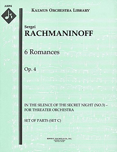 6 Romances, Op.4 (In the Silence of the Secret Night (No.3) – for threater orchestra): Set of Parts (Set C) (Silence Sheet Set)