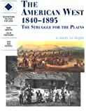 The American West 1840-1895 The Struggle For The Plains.: Students Book (Discovering the Past for GCSE)