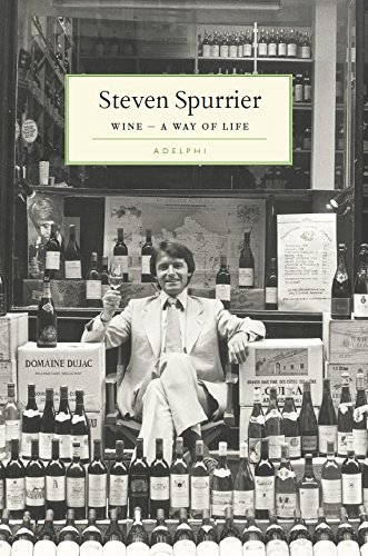 Wine - A Way of Life by Steven Spurrier