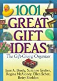 img - for 1001 Great Gift Ideas: The Gift-Giving Organizer book / textbook / text book