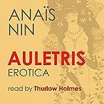 Auletris: Erotica | Anais Nin