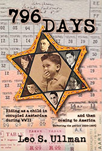 796 Days Hiding As A Child In Occupied Amsterdam During Wwii And