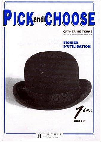 Livres gratuits Pick and Choose, 1re. Fichier d'utilisation, édition 1995 pdf