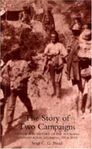 Story of Two Campaigns. Official War History of the Auckland Mounted Rifles Regiment, 1914-1919 pdf epub