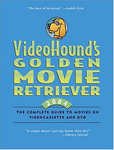 Videohound's Golden Movie Retriever 2004 ebook