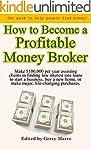 How to Become a Profitable Money Brok...